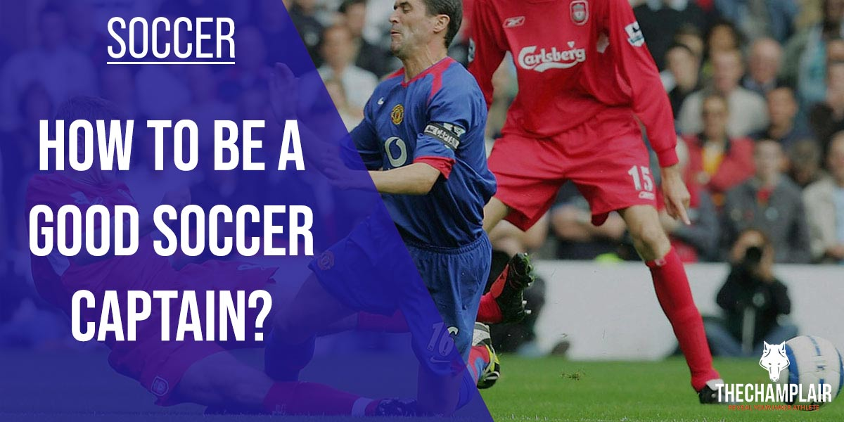 How to be a good Soccer Captain