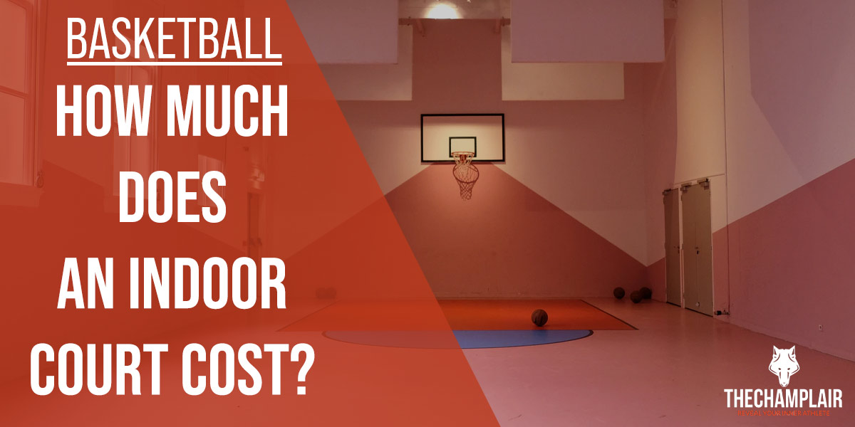 How Much Does An Indoor Basketball Court Cost In 2021